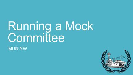 Running a Mock Committee MUN NW. Points and Motions Introduce these to your delegates so they will use them Point of parliamentary inquiry Point of personal.