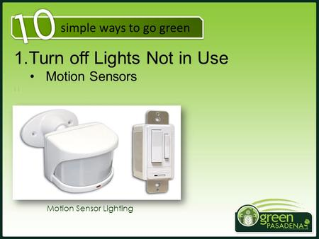 10 Turn off Lights Not in Use Motion Sensors simple ways to go green