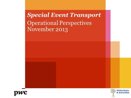Special Event Transport Operational Perspectives November 2013.