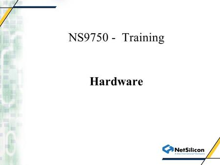 NS9750 - Training Hardware. Serial Controller - UART.