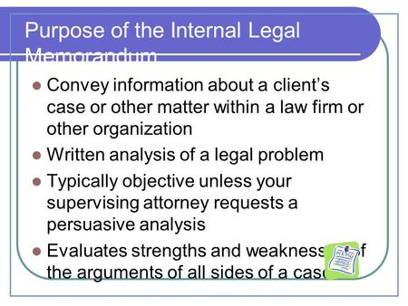 Purpose of the Internal Legal Memorandum