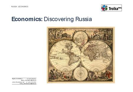 RUSSIA |ECONOMICS. Slide 2 | September 2012 | Economics: Discovering Russia FSU GDP per capita, 1991 and 2011, $ Source: IMF.