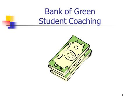 1 Bank of Green Student Coaching. 2 What is the Case About? Review Federal Reserve Stabilization Policy Play with Some Economic Numbers Apply Statistical.