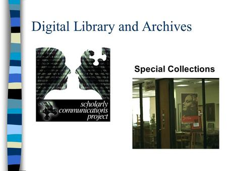 Digital Library and Archives Special Collections.