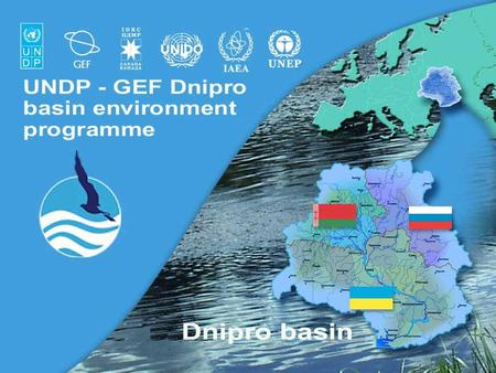 UNDP-GEF Dnipro Basin Environment Programme1. 2 Dnipro basin map.