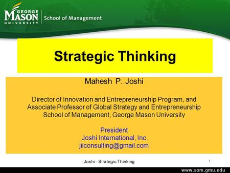 Strategic Thinking Mahesh P. Joshi
