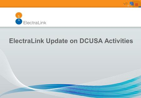 ElectraLink Update on DCUSA Activities. Charging Methodology CP Summary StatusCDCMEDCMCCCMBilling WG: Pre Consultation10 (DCP 133, 159, 160, 161, 165,