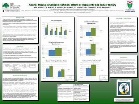 Alcohol Misuse in College Freshmen: Effects of Impulsivity and Family History Alcohol Misuse in College Freshmen: Effects of Impulsivity and Family History.