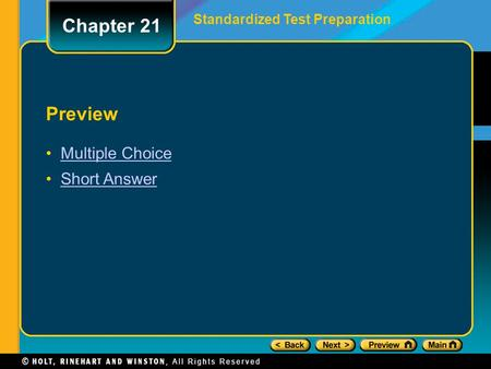 Chapter 21 Standardized Test Preparation Preview Multiple Choice Short Answer.