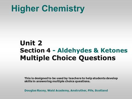 Higher Chemistry Unit 2 Multiple Choice Questions