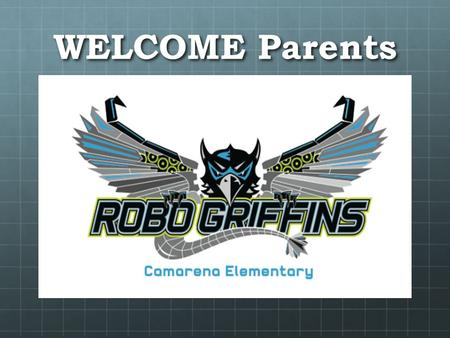 WELCOME Parents. Communication Classroom Blog: mrskerryannalcantara