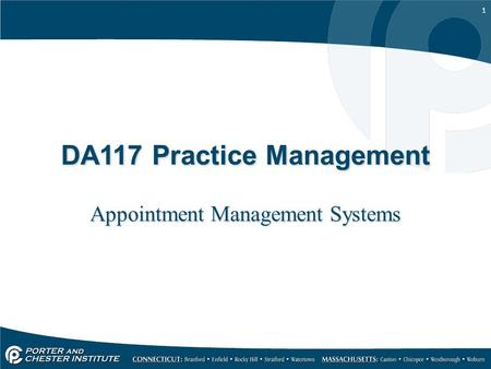 1 DA117 Practice Management Appointment Management Systems.
