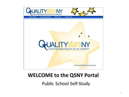 WELCOME to the QSNY Portal Public School Self-Study 1.