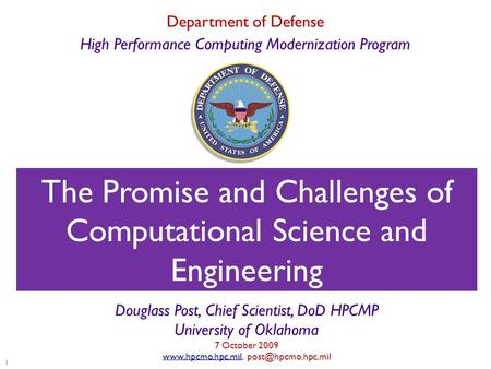 Title Slide 1 Department of Defense High Performance Computing Modernization Program The Promise and Challenges of Computational Science and Engineering.