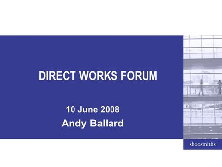 DIRECT WORKS FORUM 10 June 2008 Andy Ballard. COMMON LAW MANSLAUGHTER Effectively – Death by gross negligence Test – (a) was a (common law) duty of care.