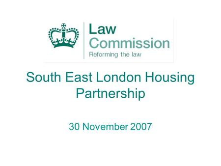 South East London Housing Partnership 30 November 2007.