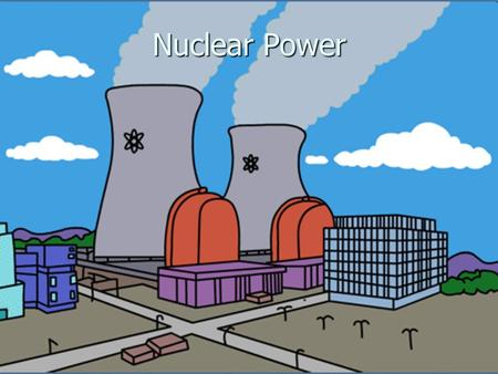 Nuclear Power. Locations of Nuclear Power plants in the US.