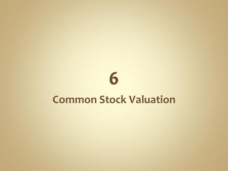Common Stock Valuation. Fundamental analysis is a term for studying a company's accounting statements and other financial and economic information to.