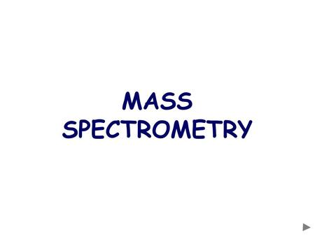 MASS SPECTROMETRY. CONTENTS Prior knowledge Background information The basic parts of a mass spectrometer The four stages of obtaining a spectrum How.