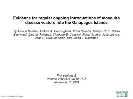 Evidence for regular ongoing introductions of mosquito disease vectors into the Galápagos Islands by Arnaud Bataille, Andrew A. Cunningham, Virna Cedeño,