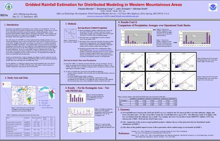 Gridded Rainfall Estimation for Distributed Modeling in Western Mountainous Areas 1. Introduction Estimation of precipitation in mountainous areas continues.