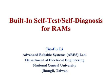 Built-In Self-Test/Self-Diagnosis for RAMs