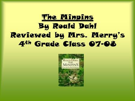 The Minpins By Roald Dahl Reviewed by Mrs