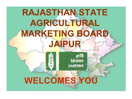 RAJASTHAN STATE AGRICULTURAL MARKETING BOARD JAIPUR
