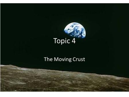 Topic 4 The Moving Crust. Layers of the Earth 6-50 km.