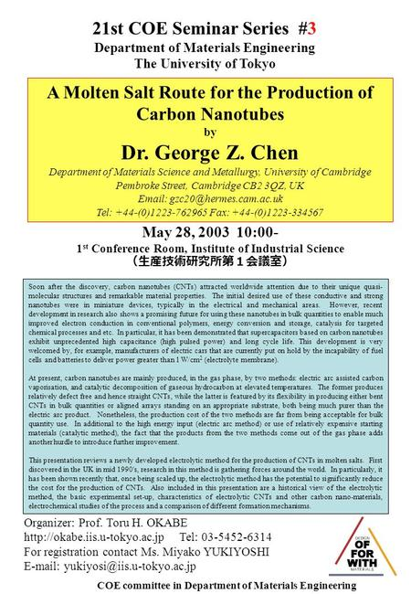 21st COE Seminar Series #3 Department of Materials Engineering The University of Tokyo Organizer: Prof. Toru H. OKABE  Tel: