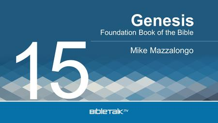 Foundation Book of the Bible Mike Mazzalongo Genesis 1 5.