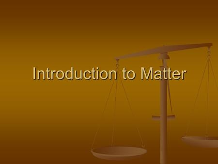 Introduction to Matter. Sciences Used to be divided into strict categories: Used to be divided into strict categories: physical (nonliving) physical (nonliving)