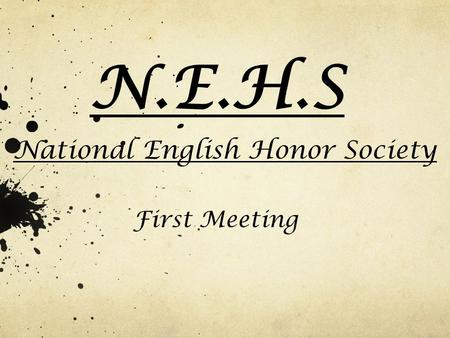 N.E.H.S National English Honor Society First Meeting.
