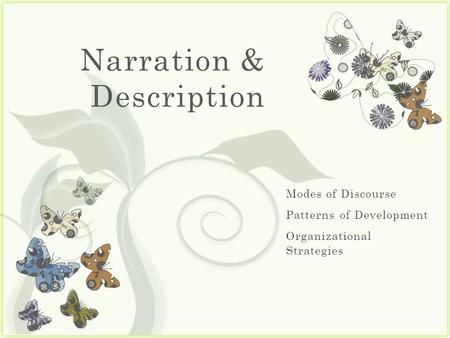 7 Narration & Description. Narration & Description Background.