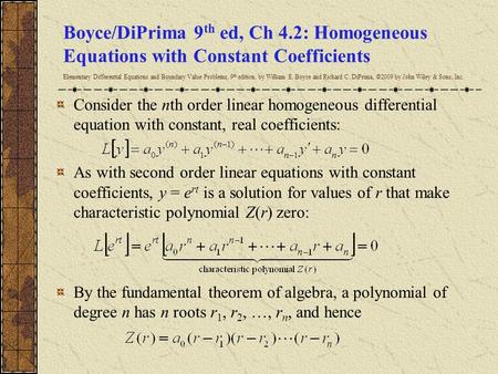 Boyce/DiPrima 9th ed, Ch 4.2: Homogeneous Equations with Constant Coefficients Elementary Differential Equations and Boundary Value Problems, 9th edition,