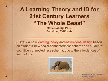 SCCS - A new learning theory and instructional design based on students' new social-connectedness schema and students' cognitive-connectedness schema,