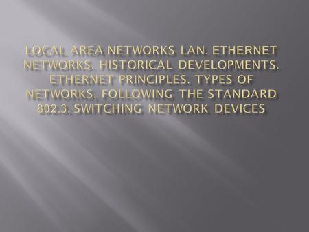  LANs – A Definition - A local area network (LAN) is a computer network covering a small physical area, like a home, office, or small group of buildings,