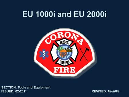 EU 1000i and EU 2000i SECTION: Tools and Equipment ISSUED: 02-2011REVISED: ##-####