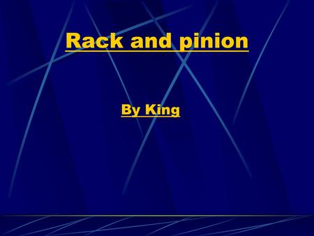 Rack and pinion By King. Rack and pinion animationA rack and pinion is a type of linear actuator that comprises a pair of gears which convert rotational.