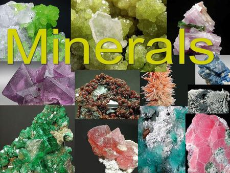 1. BACKGROUND: Scientists have identified over 2000 different minerals in the earth's crust. 95% of the earth's crust is composed of only 12 different.