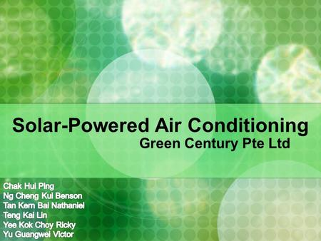 Solar-Powered Air Conditioning Green Century Pte Ltd.
