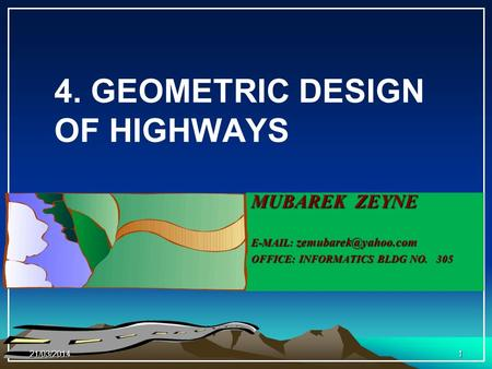 4. GEOMETRIC DESIGN OF HIGHWAYS