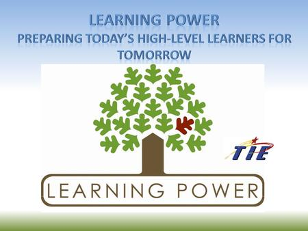 Learning Power: Meeting the needs of high-level learners Outcomes Participants will: Investigate sources that aide in advising students Recognize student.