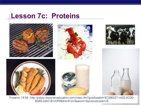 Lesson 7c: Proteins Proteins: 15:56:  B086-248C1B1A3F8E&blnFromSearch=1&productcode=US.