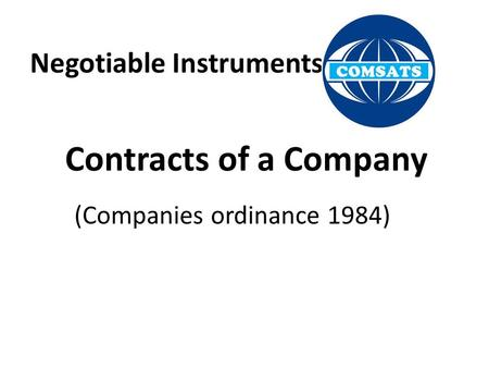 Negotiable Instruments Contracts of a Company (Companies ordinance 1984)