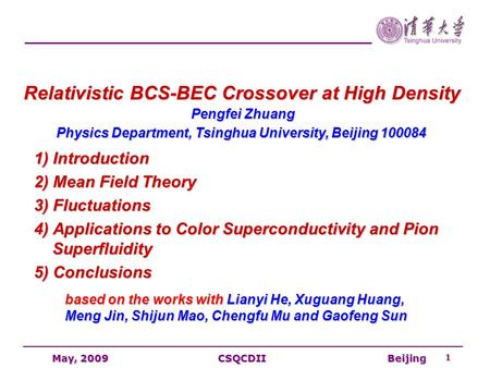 Pengfei Zhuang Physics Department, Tsinghua University, Beijing