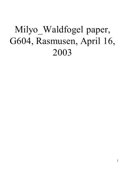 1 Milyo_Waldfogel paper, G604, Rasmusen, April 16, 2003.