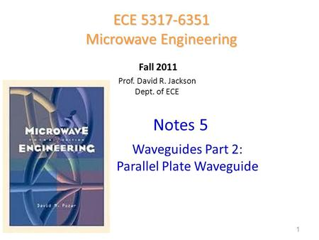 Notes 5 ECE Microwave Engineering Waveguides Part 2: