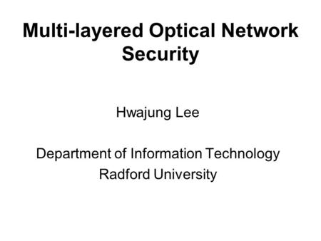 Multi-layered Optical Network Security