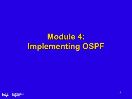 1 Module 4: Implementing OSPF. 2 Lessons OSPF OSPF Areas and Hierarchical Routing OSPF Operation OSPF Routing Tables Designing an OSPF Network.